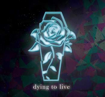 Dying To Live Artwork