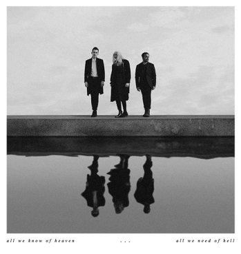 PVRIS_All We Know of Heaven, All We Need of Hell