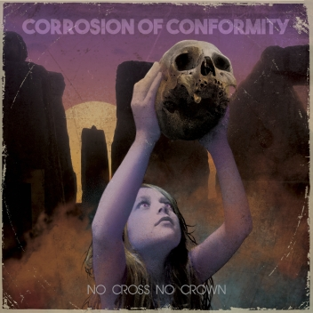 Corrosion Of Conformity - No Cross No Crown - Artwork