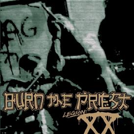 Burn The Priest - Legion XX - Artwork
